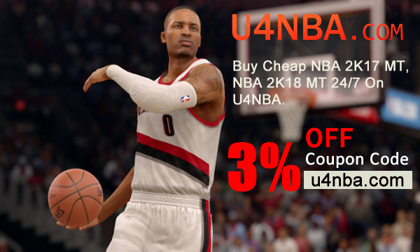 Buy NBA 2K18 MT Cheap On U4NBA To Save A Lot